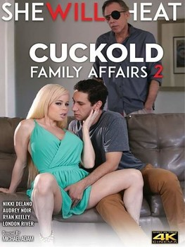 96byfrcchr53 - Cuckold Family Affairs # 2