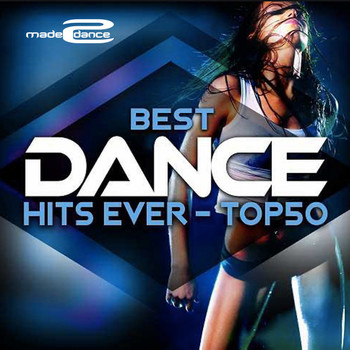 Best Dance Hits Ever - Top 50 (2020) Full Albüm İndir