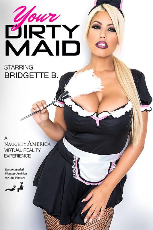 Bridgette B Your Dirty Maid 2015 1850p30 Vr