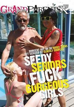 Seedy Seniors Fuck Gorgeous Girls