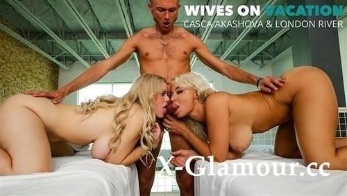 Casca Akashova, London River - Wives On Vacation [SD/360p]