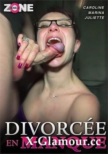 """Amateurs in """"Divorcee En Manque"""" [HD]"""