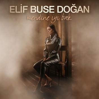 Elif Buse Doğan - Kendine İyi Bak (2020) Single Albüm İndir