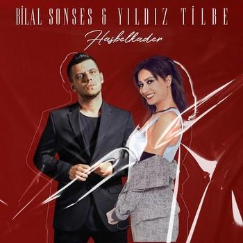 Bilal Sonses, Yıldız Tilbe - Hasbelkader (2020) Single Albüm İndir