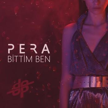 Pera - Bittim Ben (2020) Single Albüm İndir