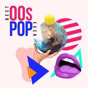 Best 00s Pop Ever (2021) Full Albüm İndir