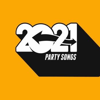 2021 Party Songs (2021) Full Albüm İndir
