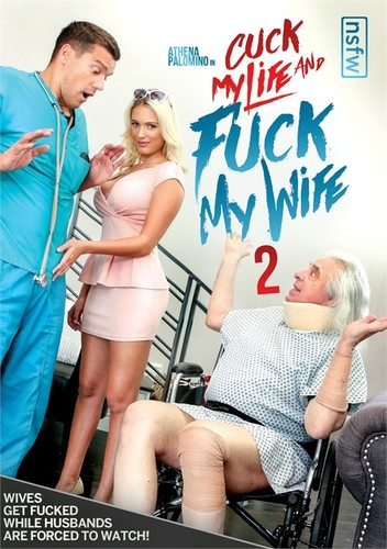 Cuck My Life And Fuck My Wife 2 (2020)