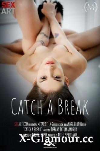 Tiffany Tatum - Catch A Break [HD/720p]