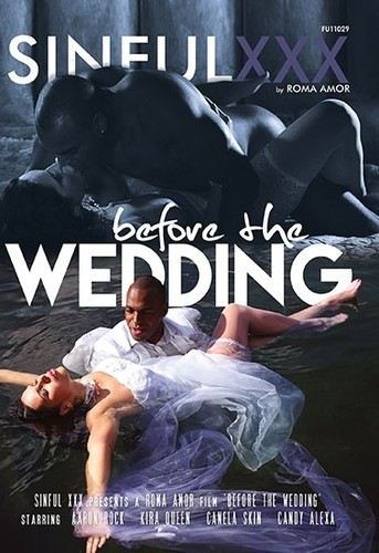 Before The Wedding - 720
