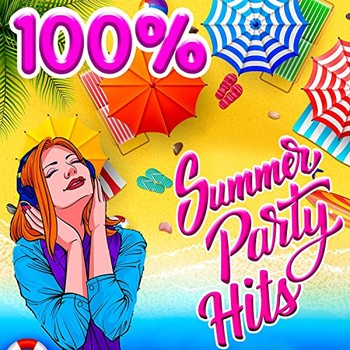 100 % Summer Party Hits (2021) Full Albüm İndir