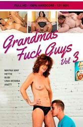 i7ah8pksal91 - Grandmas Fuck Guys Vol 3