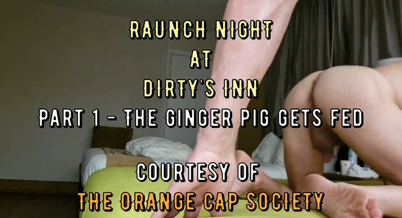 Raunch Night At Dirty's Inn – The Ginger Pig Gets Fed (19.03.2021) 49,99$ (Premium Request) via Sean Storm