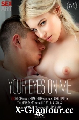 Lilly Bella - Your Eyes On Me [SD/480p]