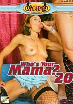 Whos Your Mama #20