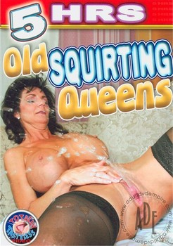 Old Squirting Queens