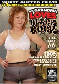 My Grandma Loves Black Cock