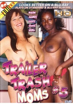 Trailer Trash Moms #5