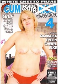 I Wanna Cum Inside Your Grandma #4