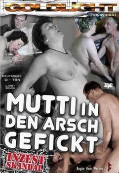 Mutti in den Arsch gefickt