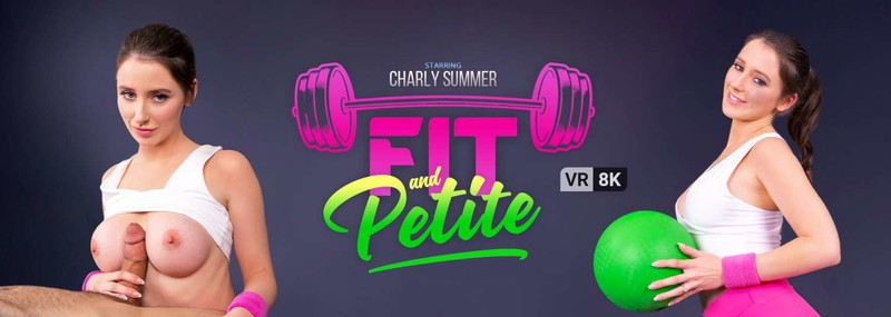 Fit And Petite Charly Summer 8k 3840p Quest2 Rift Vive Wmr
