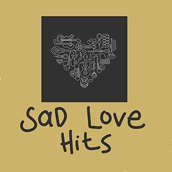 Sad Love Hits (2021) Full Albüm İndir